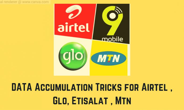 glo, airtel, 9mobile data accumulation