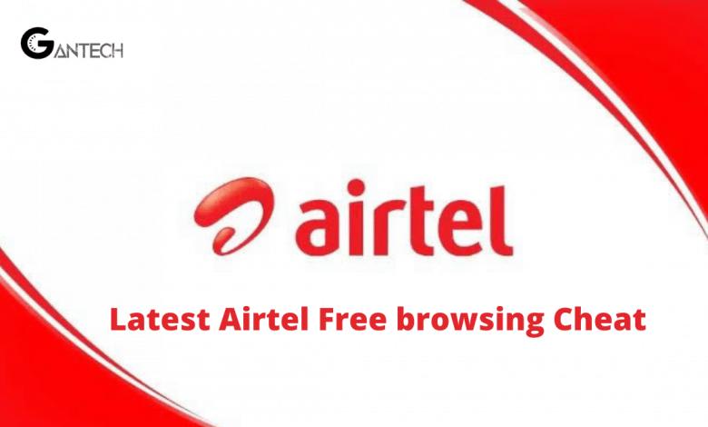 airtel latest free 0.0k free browsing cheat 2020